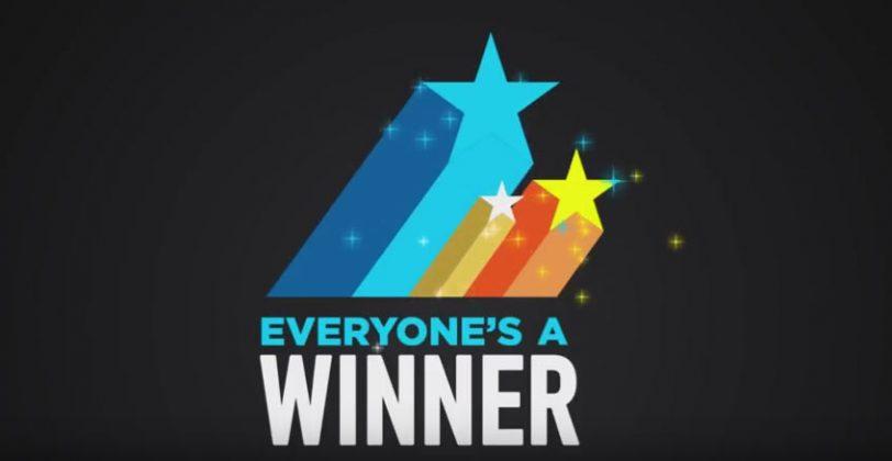 EveryoneS A Winner