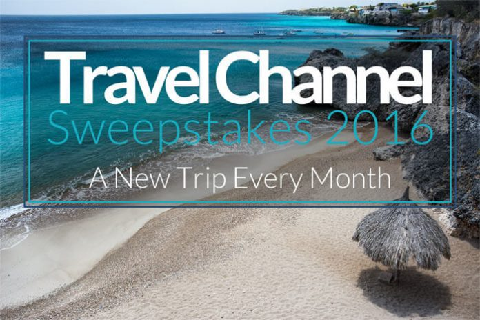 Travel Channel Sweepstakes 2016