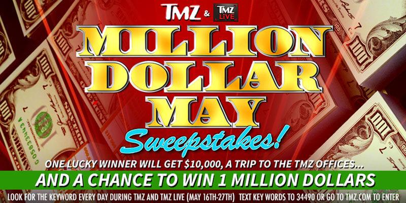 TMZ Million Dollar May Sweepstakes
