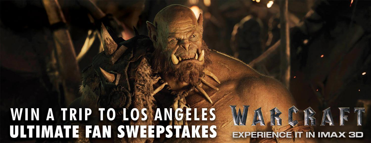 Warcraft IMAX Ultimate Fan Sweepstakes