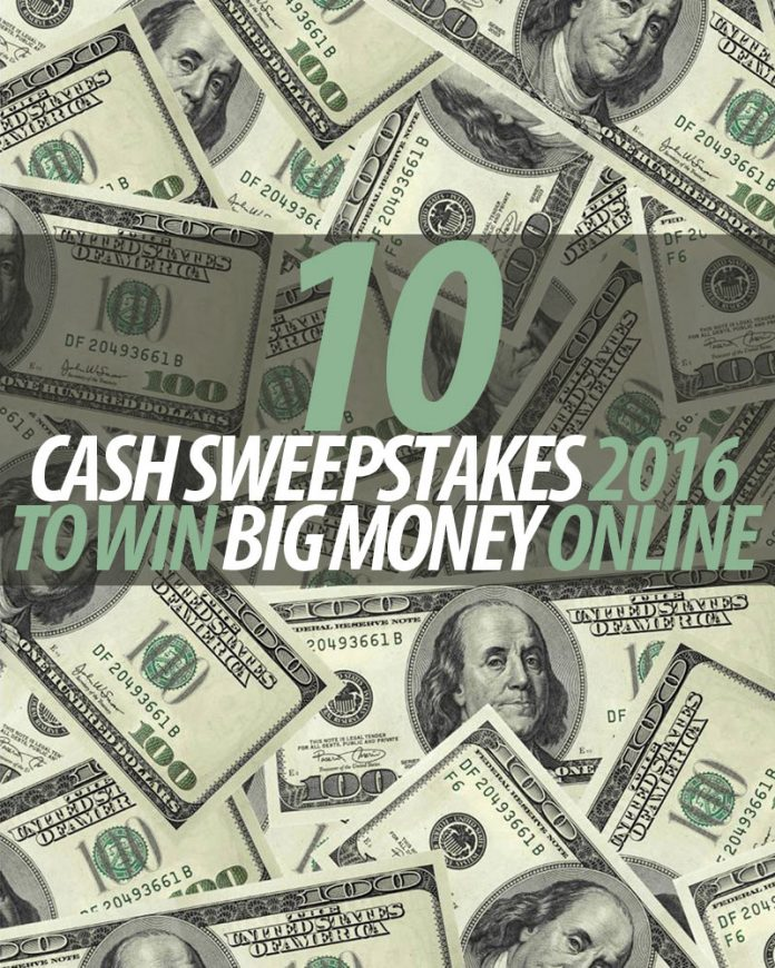 10 cash sweepstakes 2016 to win big money online winzily