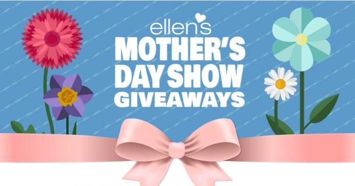Ellen Mother's Day Show Giveaways
