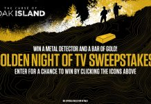 The Curse Of Oak Island Golden Night Of TV Sweepstakes
