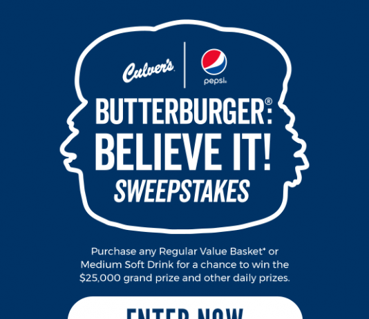 Butterburger Believe It Sweepstakes from Culver's