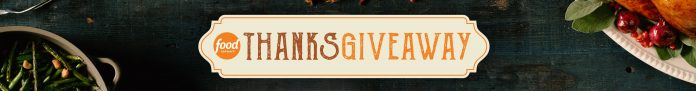 Food Network Thanksgiving Thanks Giveaway 2020